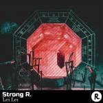 STRONG R.: Lei Lei
