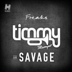TIMMY TRUMPET & SAVAGE: Freaks
