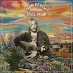 TOM PETTY and THE HEARTBREAKERS: Angel Dream