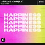 TOMCRAFT feat. MOGUAI & ILIRA: Happiness