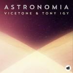 VICETONE & TONY IGY: Astronomia