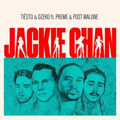 TIËSTO & DZEKO feat. PREME & POST MALONE: Jackie Chan