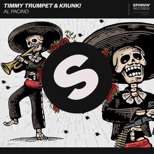 TIMMY TRUMPET & KRUNK!: Al Pacino