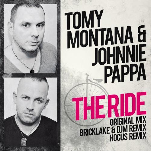 TOMY MONTANA & JOHNNIE PAPPA: The Ride