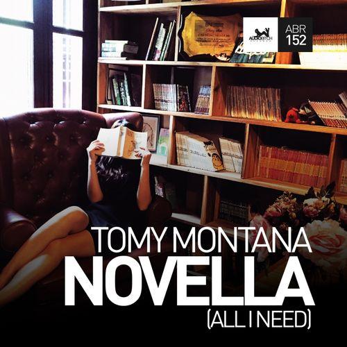 TOMY MONTANA: Novella (All I Need)