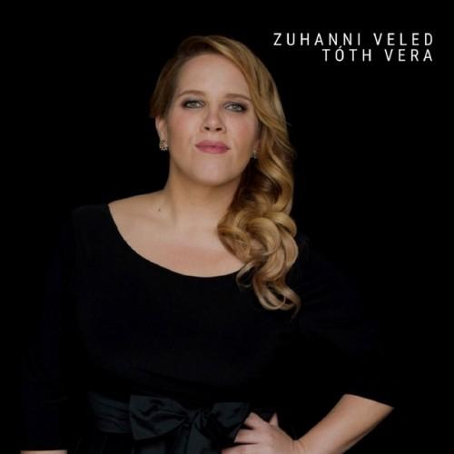 TÓTH VERA: Zuhanni Veled