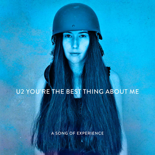 U2: You're The Best Thing About Me