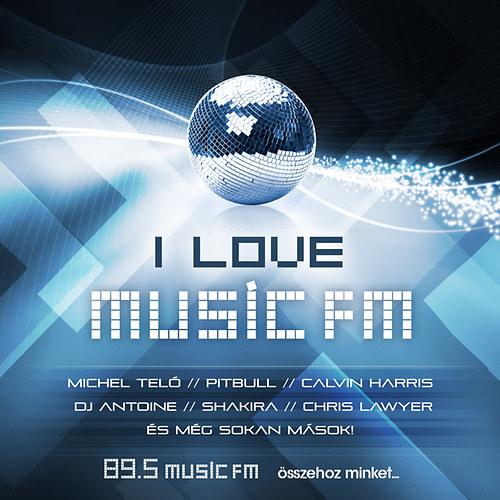 VÁLOGATÁS: I Love Music Fm