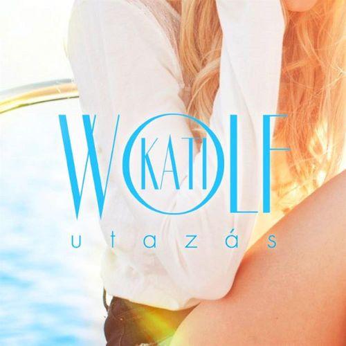 WOLF KATI: Utazás