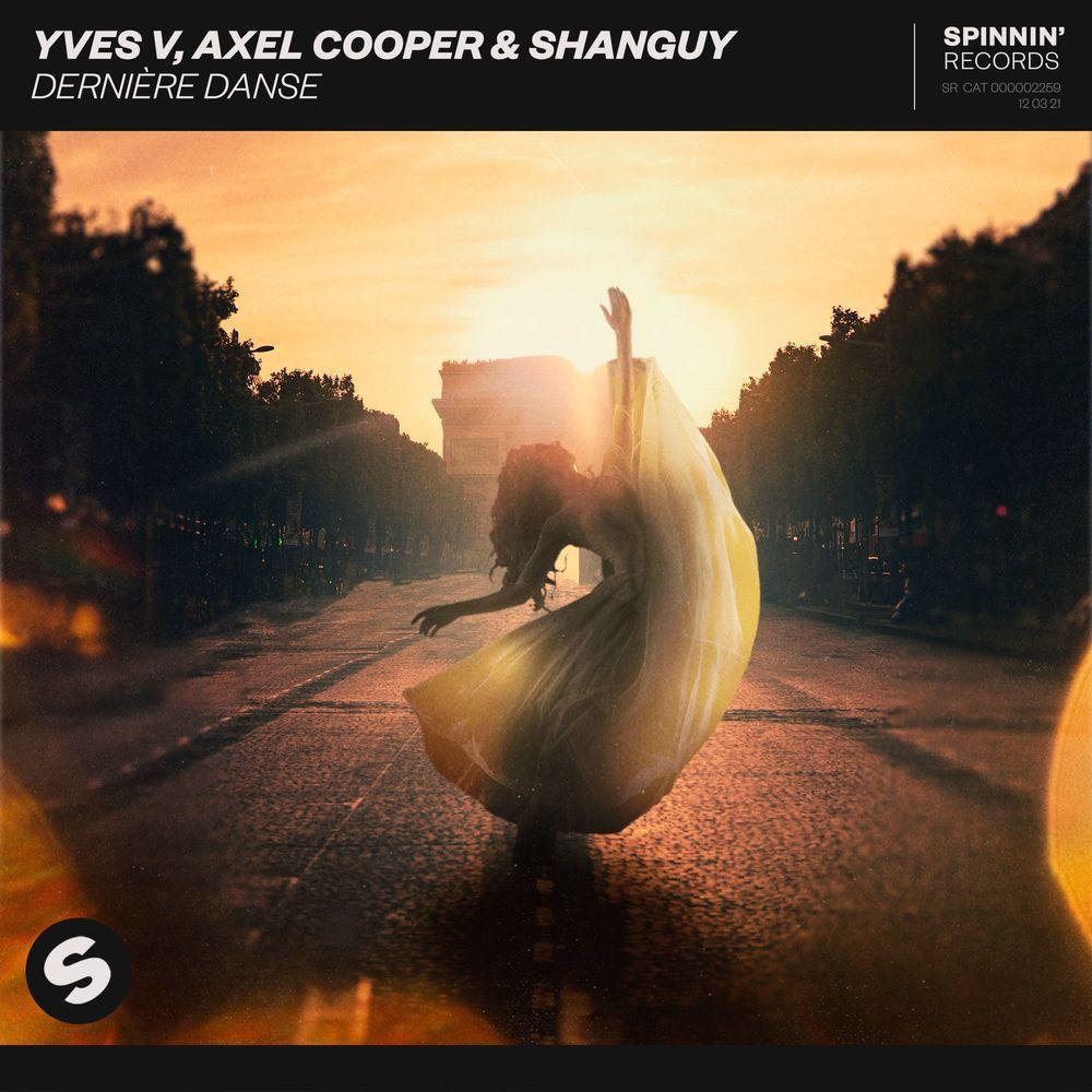 YVES V, AXEL COOPER & SHANGUY: Dernière Danse