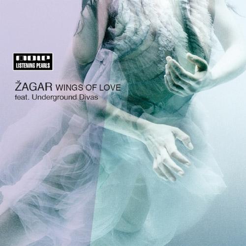 ZAGAR feat. UNDERGROUND DIVAS: Wings Of Love