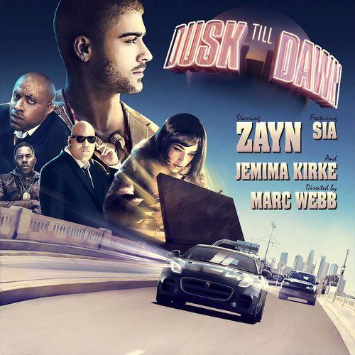 ZAYN feat. SIA: Dusk Till Dawn
