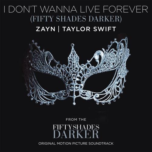 ZAYN & TAYLOR SWIFT: I Don't Wanna Live Forever
