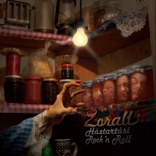 ZORALL: Háztartási Rock'n Roll