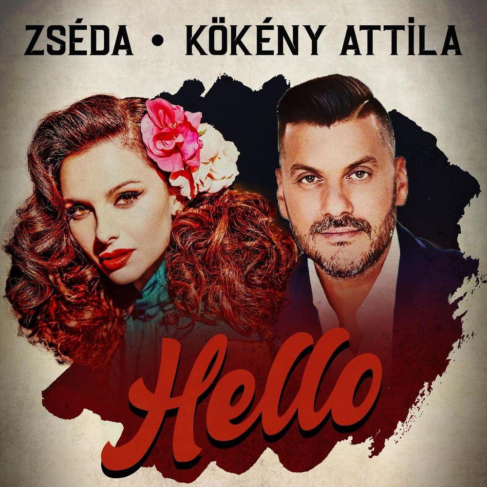 ZSÉDA & KÖKÉNY ATTILA: Hello
